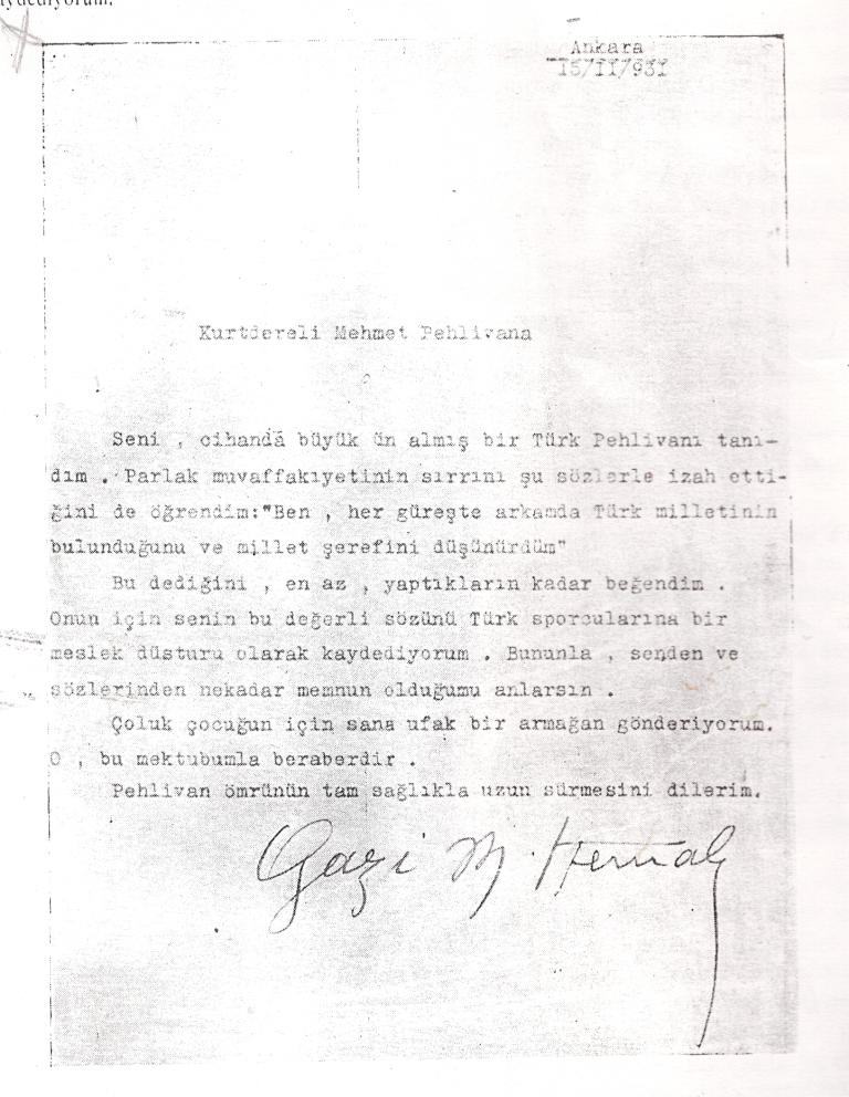 Atatürk'ün yazdığı, Türk sporcusu için bir direktif niteliğinde olan, Kurtdereli'nin değerli kişiliğini ve üstün görüşünü yansıtan mektup. 15.11.1931 – Ankara